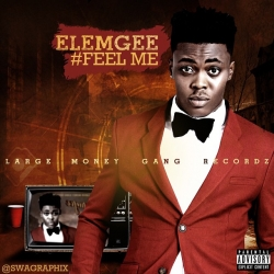 ElemGee - Feel Me