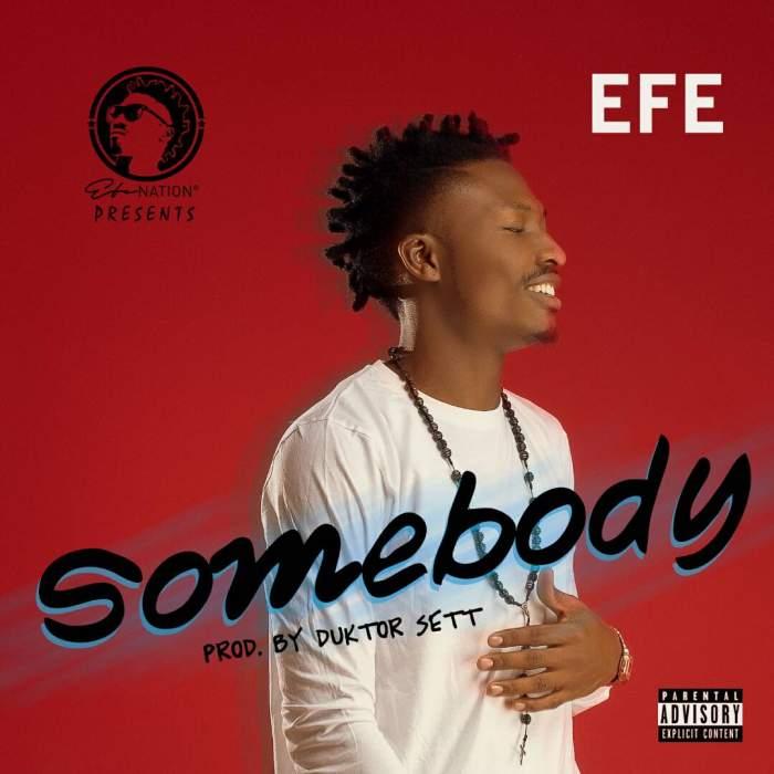 Efe - Somebody