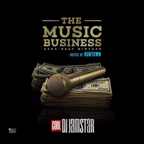 DJ Jamstar - The Music Business Afrobeat Mix (feat. Runtown)