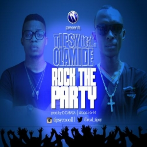 Tipsy - Rock The Party (feat. Olamide)
