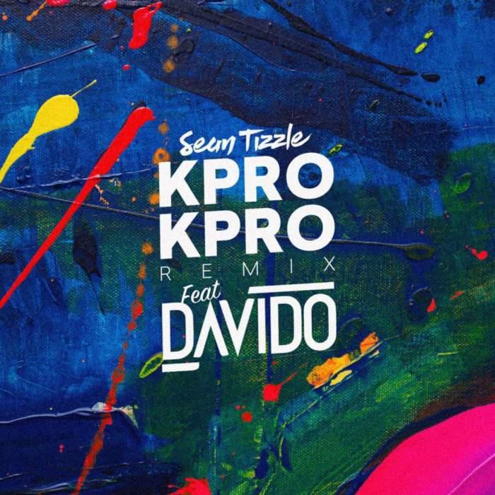 Sean Tizzle - Kpro Kpro (feat. Davido)