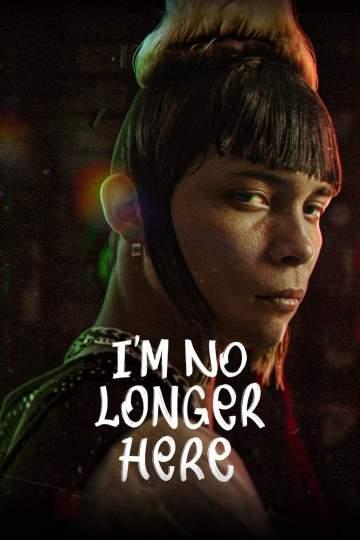 Movie: I'm No Longer Here (2020) [Spanish]