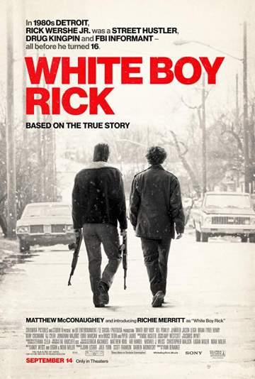 Movie: White Boy Rick (2018)