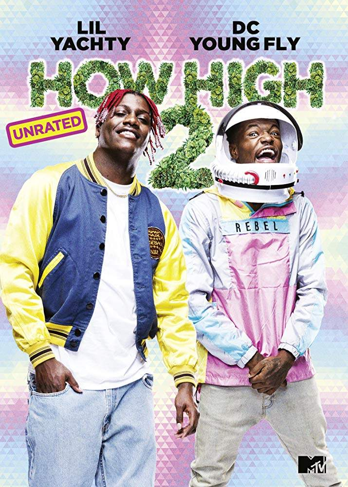 FRESH MOVIE :How High 2 (2019)