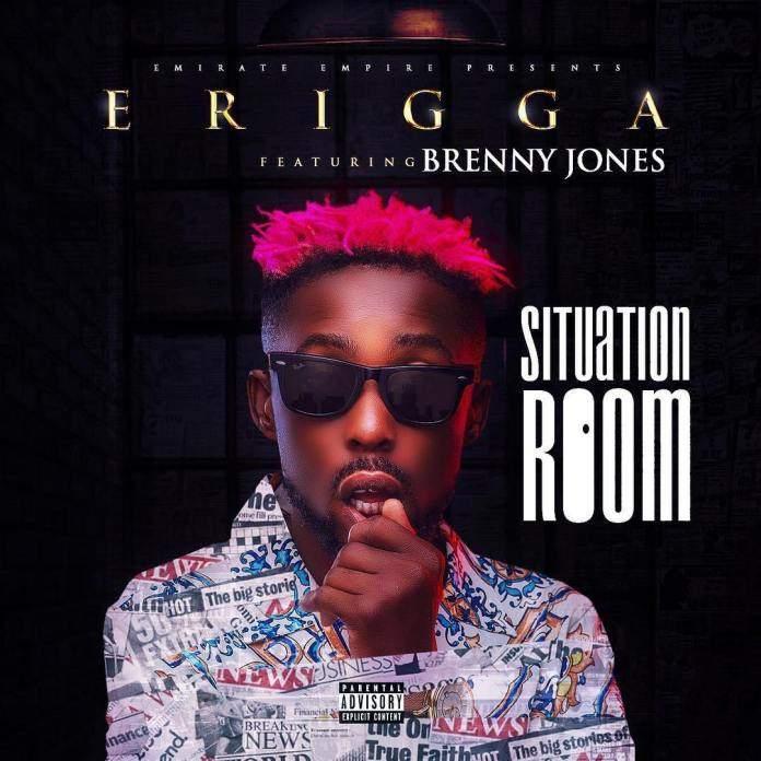 Erigga - Situation Room (feat. Brenny Jones)