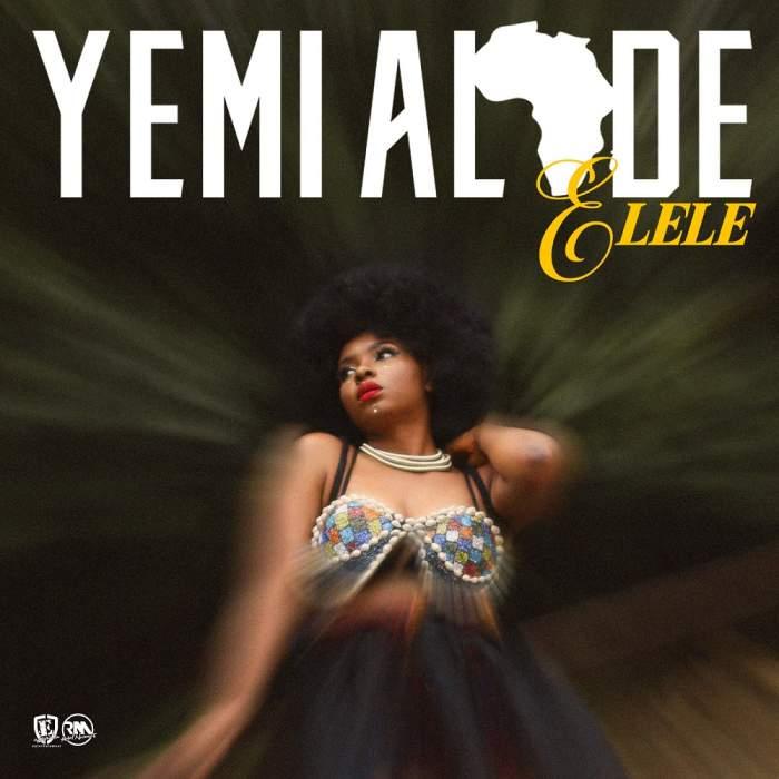 Yemi Alade - Elele
