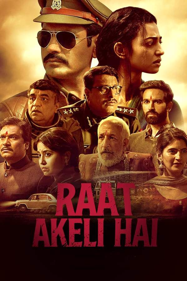 Raat Akeli Hai (2020) [Indian]