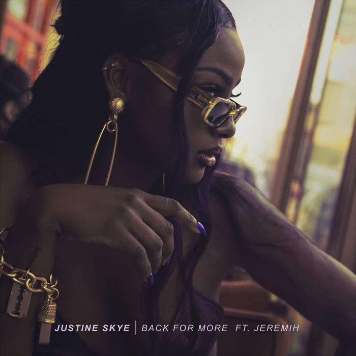 Justine Skye - Back For More (feat. Jeremih)