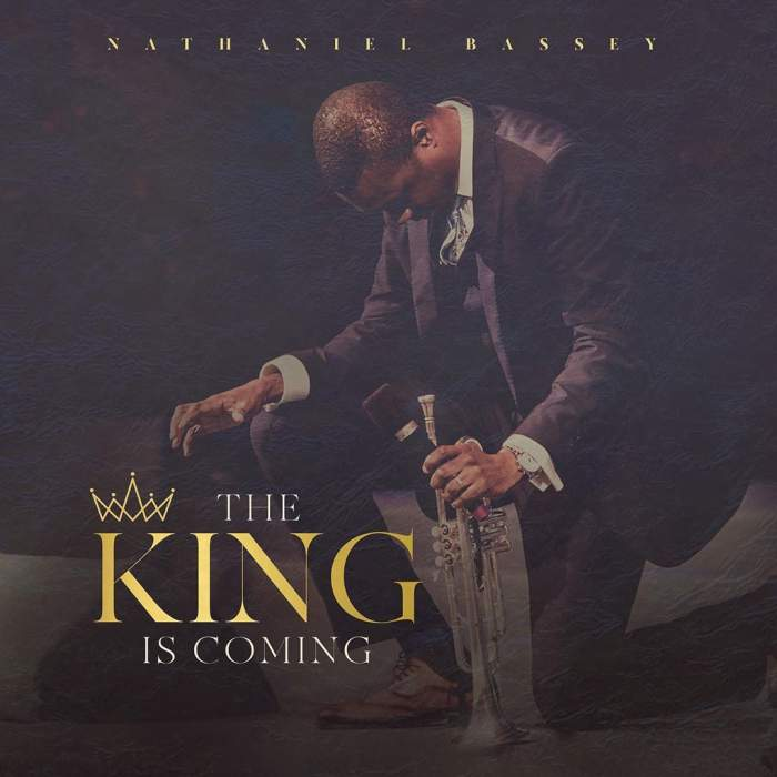 Album: Nathaniel Bassey – The King is Coming